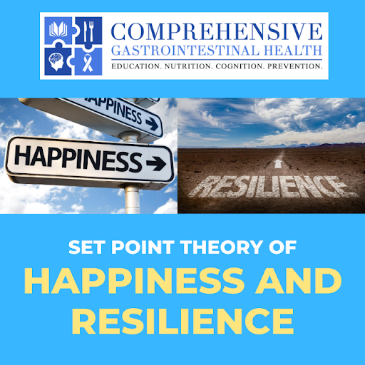 SET POINT THEORY OF HAPPINESS AND RESILIENCE