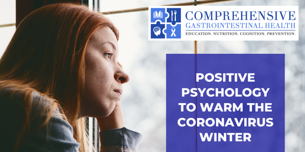 Free Yourself From the COVID Blues by Opening Up: Look to Positive Psychology to Warm the Coronavirus Winter