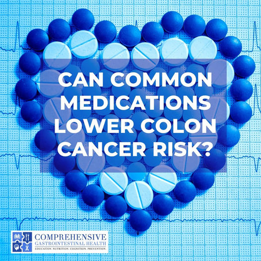 Lowering your risk of Colorectal Cancer by taking commonly prescribed medications. Is it possible?